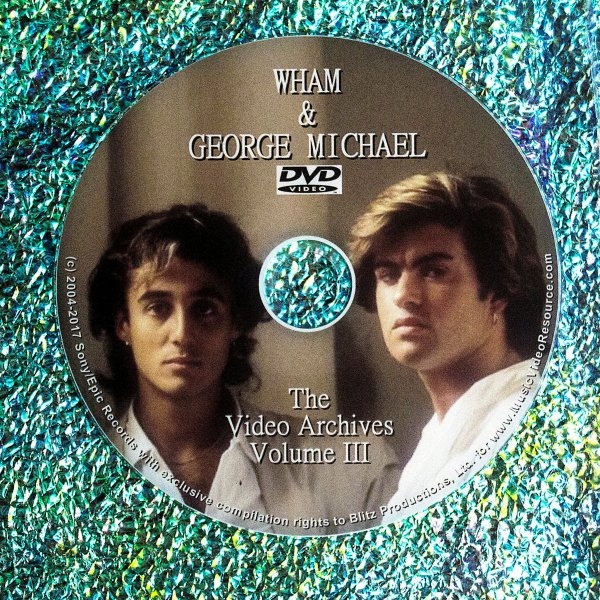 WHAM / George Michael: Video Archives Volume III