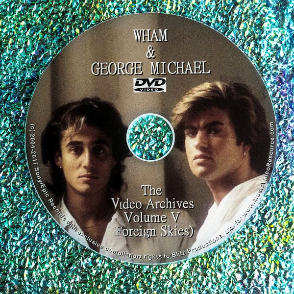 "WHAM! In China, ""Foreign Skies"" Video Archives  Volume V"