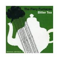The Fiery Furnaces:Bitter Tea - CD, 2006