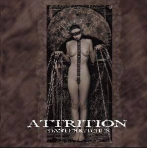 Attrition Dantes Kitchen  CD 2004