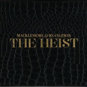 Macklemore and Ryan Lewis – The Heist