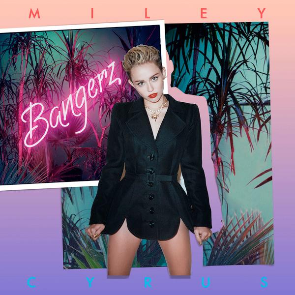 Miley Cyrus - Bangerz