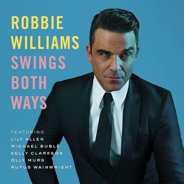 Robbie Williams - Swings Both Ways