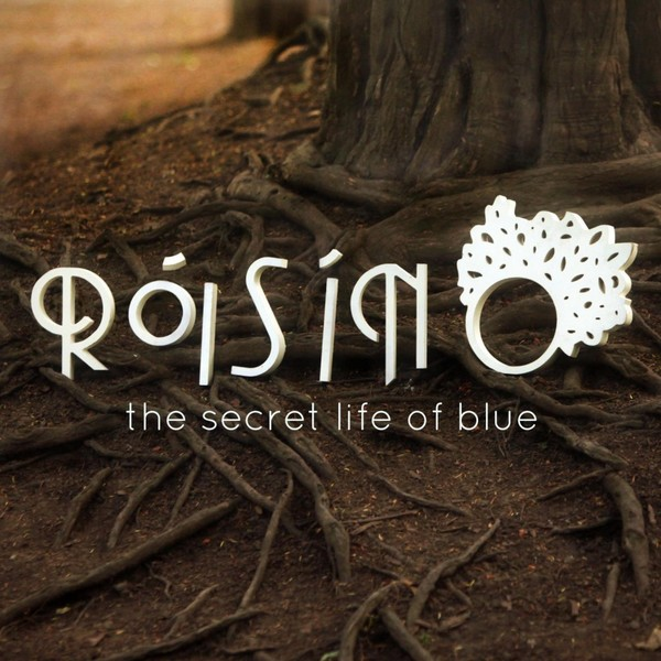 Roisin O – The Secret Life Of Blue