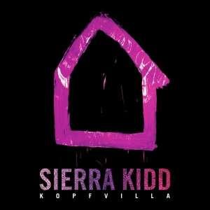 Sierra Kidd - Kopfvilla