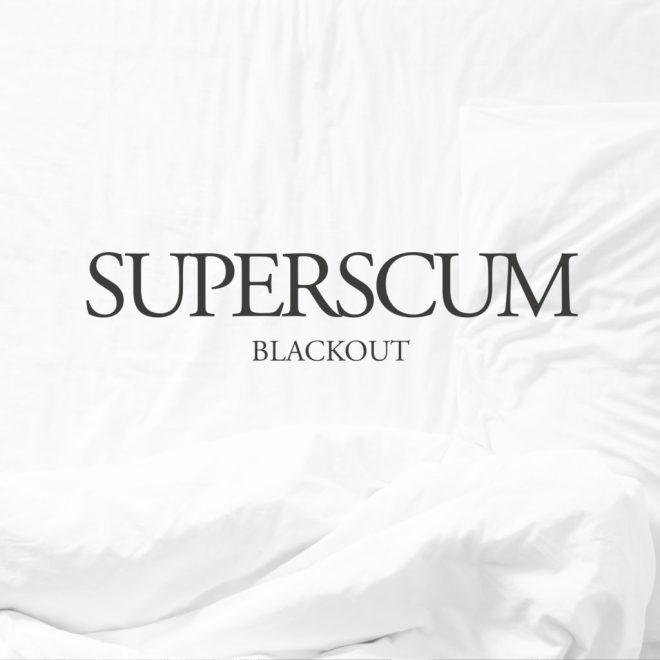 Superscum - Blackout