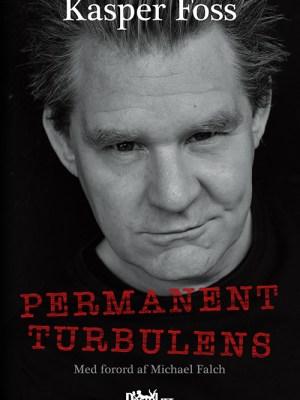 Kasper Foss - Permanent Turbulens (Udgivet af Dreamlitt 2017)