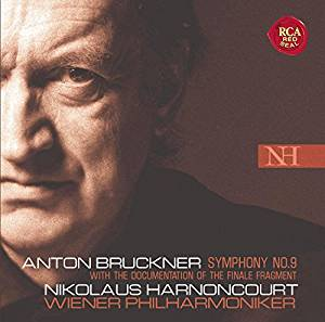 Anton Bruckner, Symphony No. 9 with the documentation of the finale fragment Nikolaus Harnoncourt, Wiener Philharmoniker BMG Classics 82876 54331 2