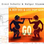 Ernst Schultz & Holger Stamm featuring A.Roy & Leo 'Pop' Gun