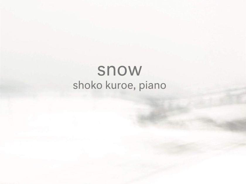 Shoko Kuroe: Snow
