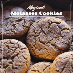 Magical Molasses Cookies