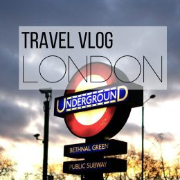 Our London Travel Vlog