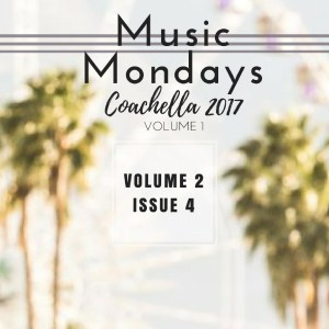 Music Mondays – April 2017 Playlist Vol. 1