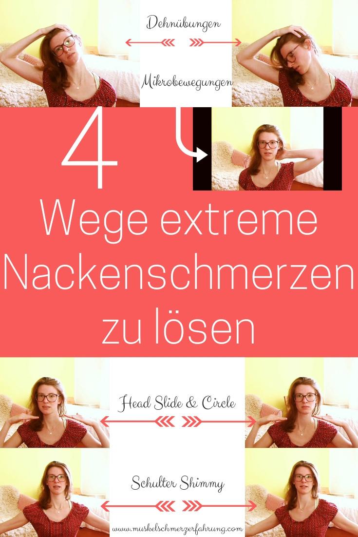 4 Wege extreme Nackenschmerzen zu lösen, Dehnen, Mikrobewegungen, Head Slide, Head Circle, Übungen gegen Nacken- und Schulterschmerzen, www.muskelschmerzerfahrung.com