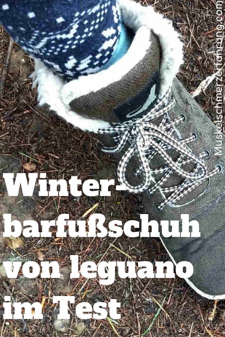 Winterbarfußschuh von leguano im Test Muskelschmerzerfahrung.com