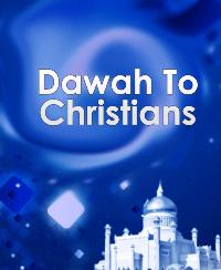 Dawah To Christians