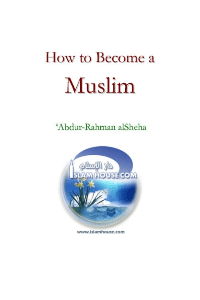 How to Become a Muslim