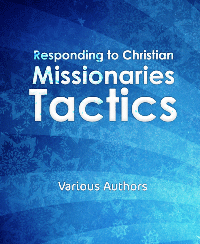 Responding to Christian Missionaries Tactics