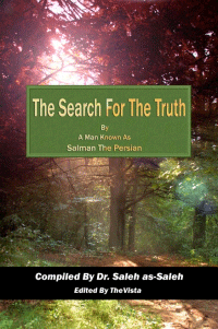 The Search for the Truth by a Man Known as Salman the Persian