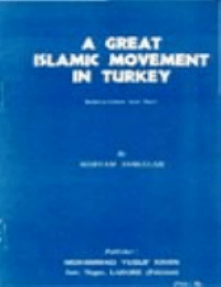 A GREAT ISLAMIC MOVEMENT IN TURKEY