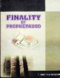 FINALITY OF PROPHETHOOD