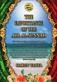 THE IMPORTANCE OF AHL AL-SUNNAH