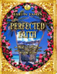 PERFECTED FAITH