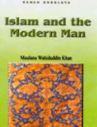 Islam and the Modern Man