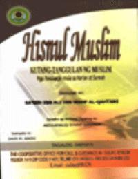 Hisnul Muslim KUTANG-TANGGULAN NG MUSLIM Mga Panalangin mula sa Kor'an at Sunnah