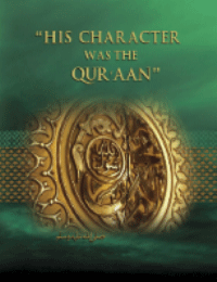 His Character was the Quraan