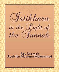 Istikhara in the Light of the Sunnah