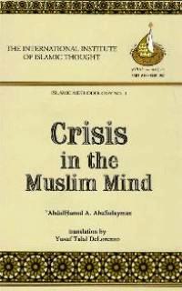 Crisis in the Muslim Mind