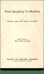 Plain Speaking to Muslims