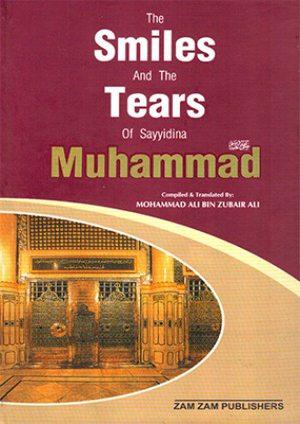The Smiles and Tears of sayyidina muhammad