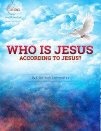 Who is Jesus according to Jesus?