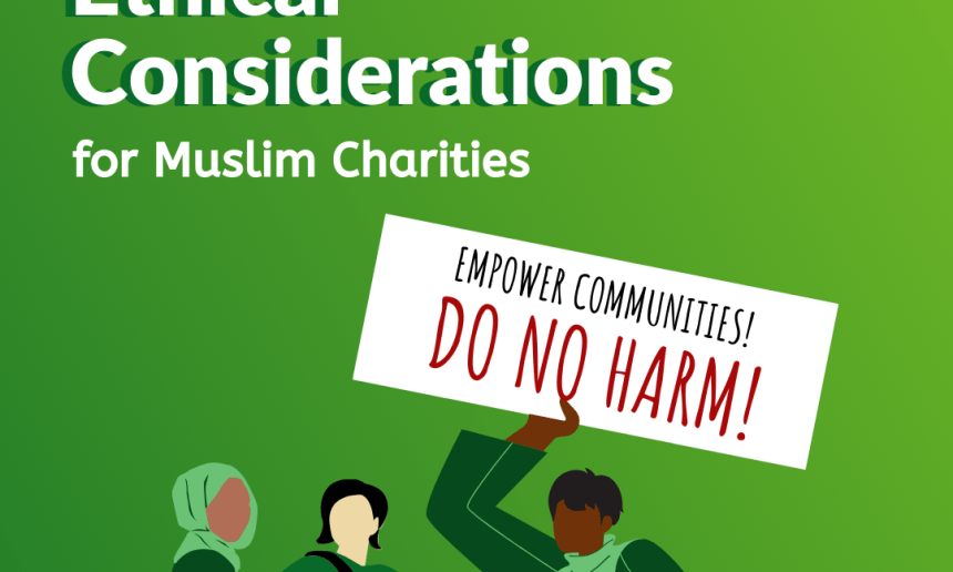 Ethical Considerations for Muslim Charities