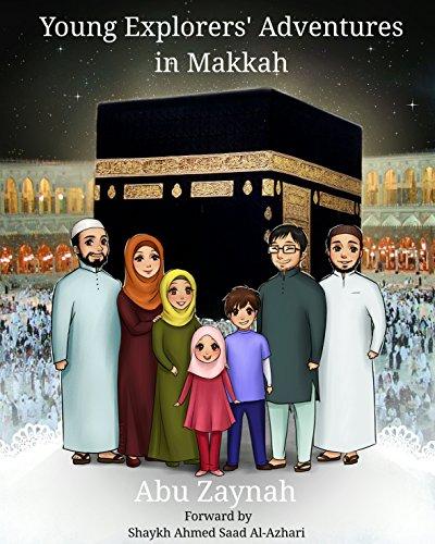 Young explorers Adventures in Makkah