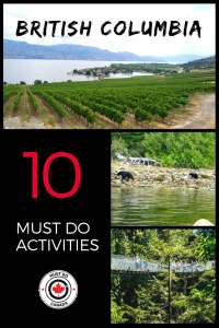 Ten Must Do Activities in British Columbia