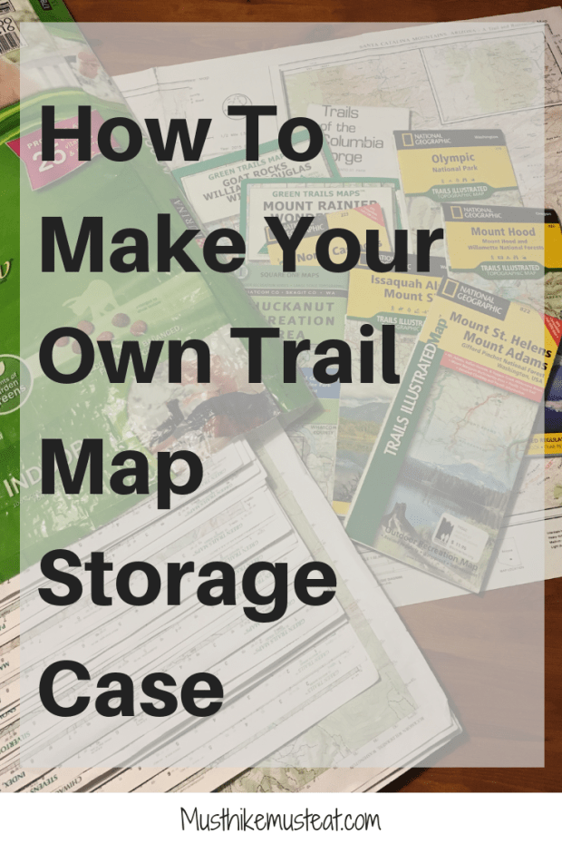 How To Make Your Own Trail Map Storage Case | Must Hike Must Eat