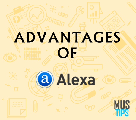 5 Advantages of Alexa