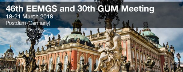 46 46th EEMGS and 30th GUM Meeting