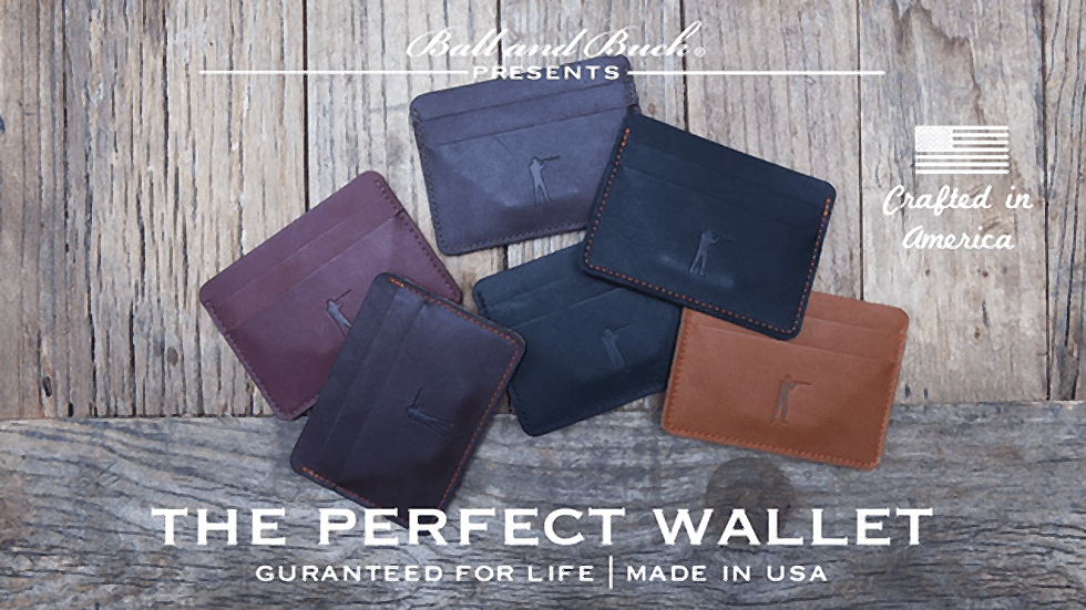 Ball and Buck The Perfect Wallet
