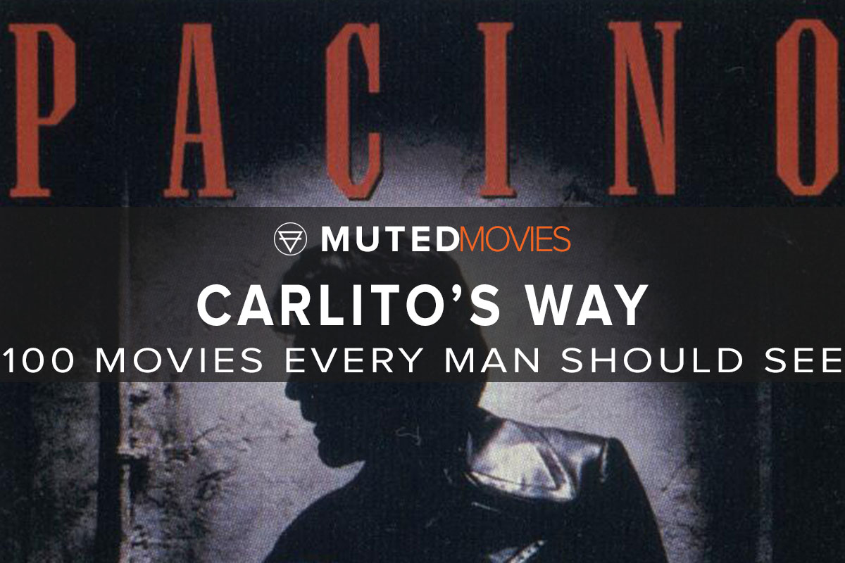 Carlito's Way Movie