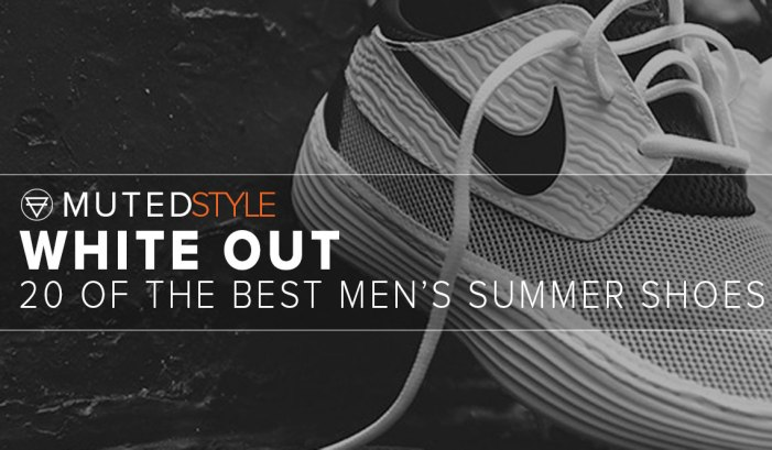 20 OF THE BEST MEN'S SUMMER SHOES
