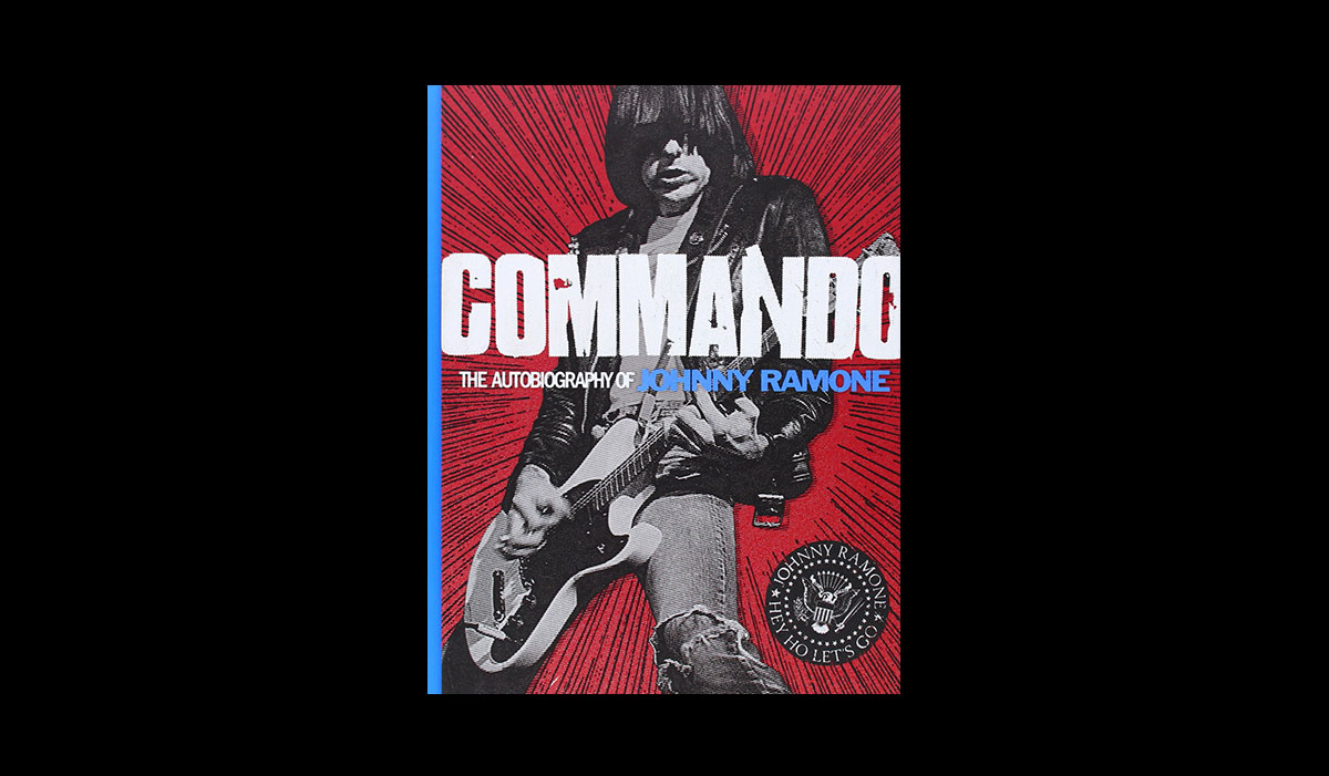 Commando: The Autobiography of Johnny Ramone | muted books