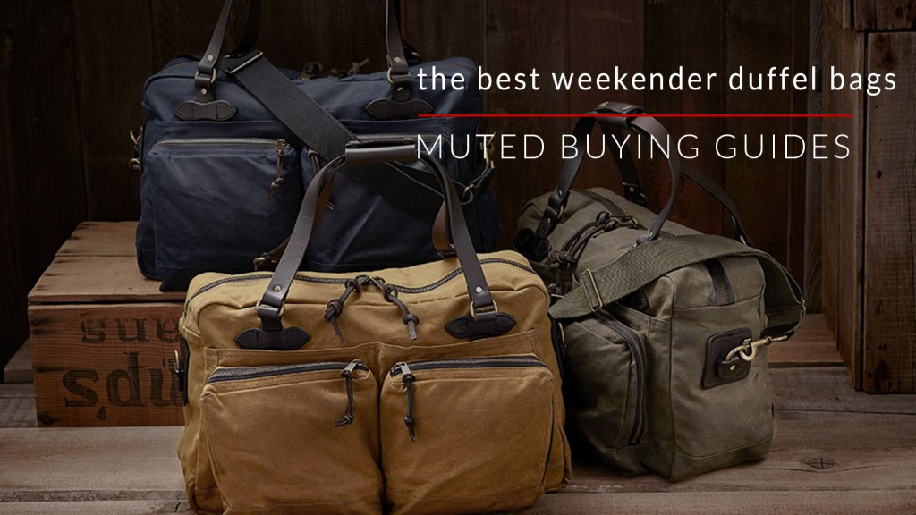 the best weekender duffel bags