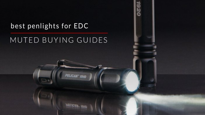 6 of the Best Penlights for EDC