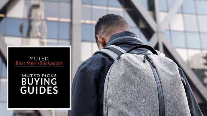 41 OF THE BEST BACKPACKS FOR MEN