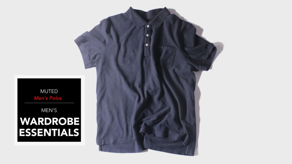 mens wardrobe essentials - the polo