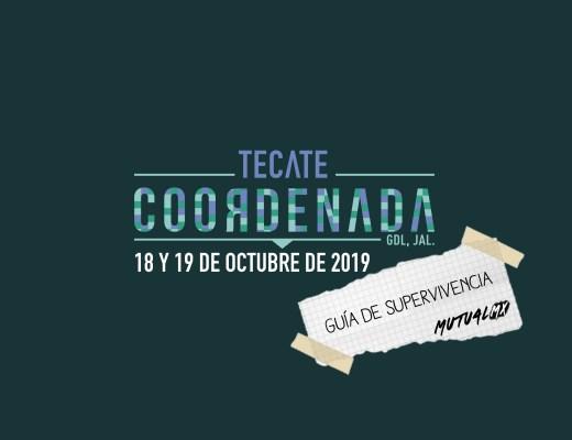 Guía de supervivencia Tecate Coordenada 2019